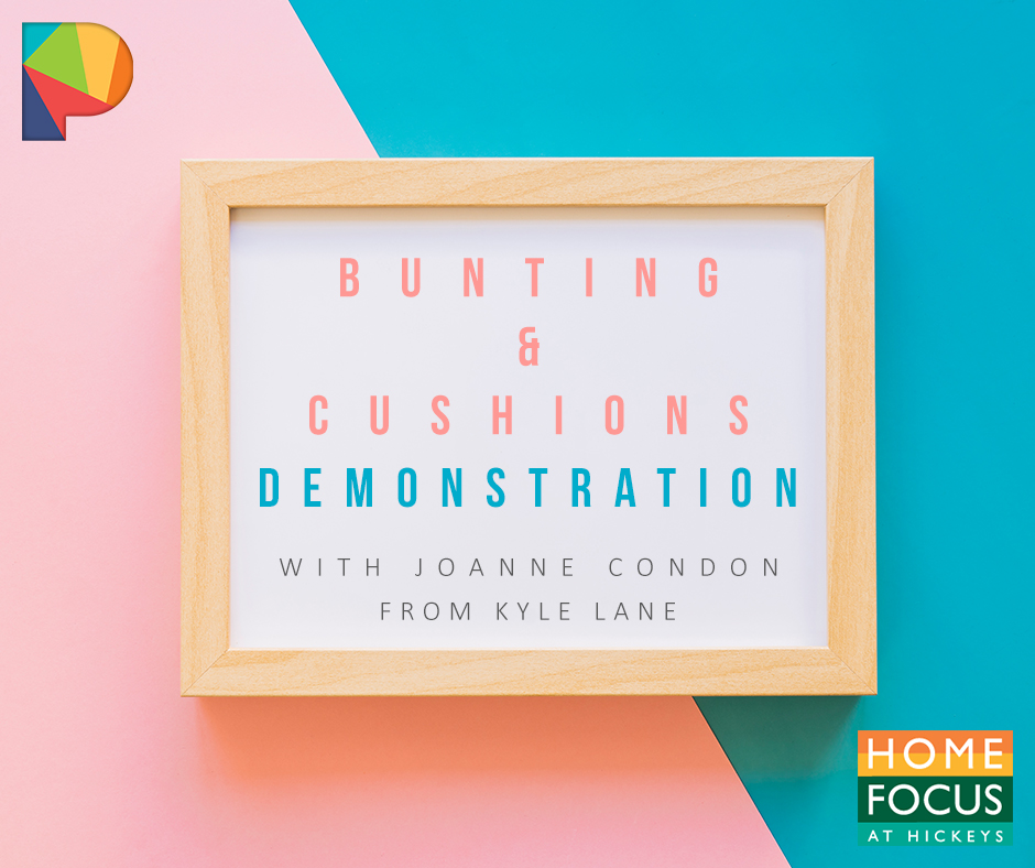 Bunting & Cushions demonstration reminder