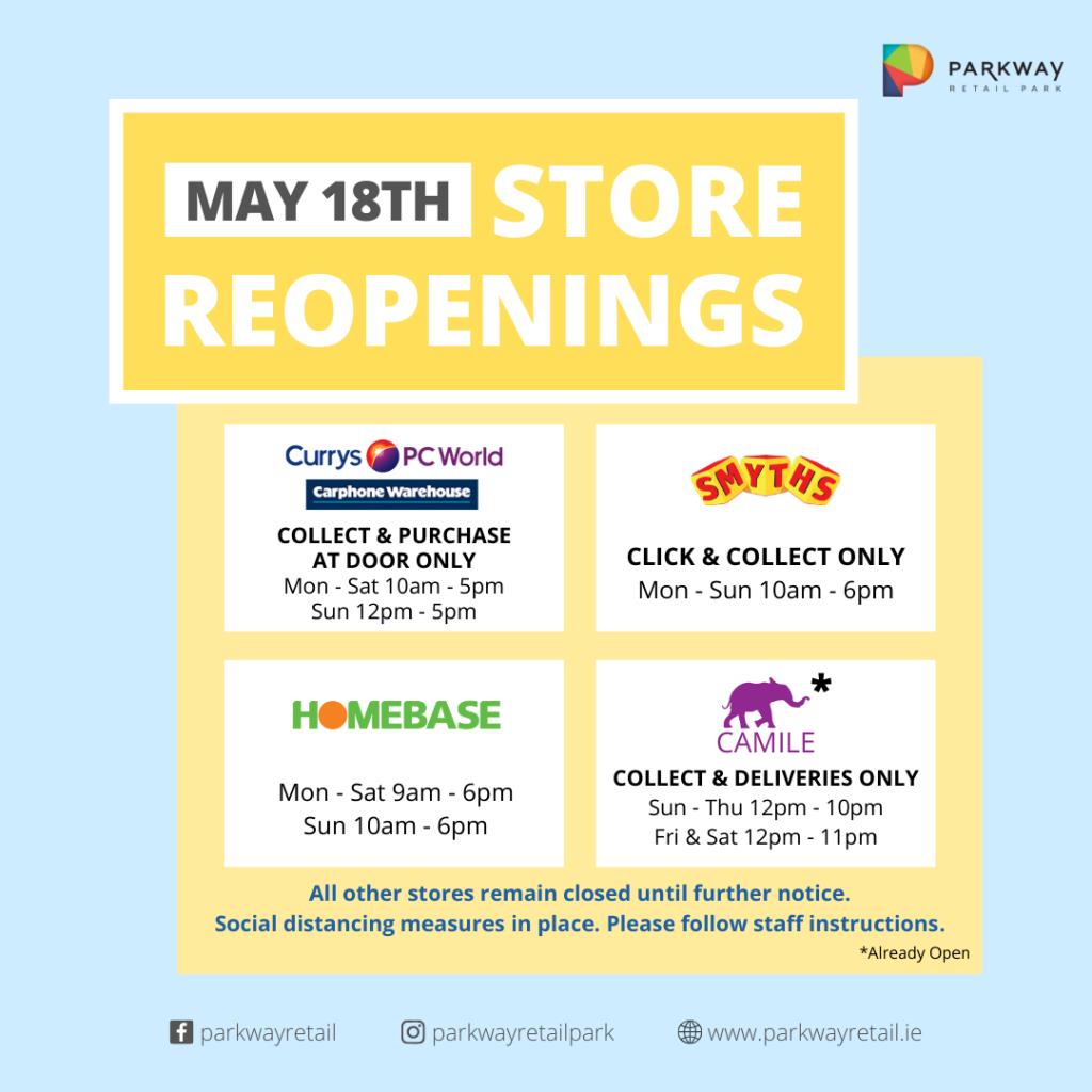 Store Reopening (May 22nd)